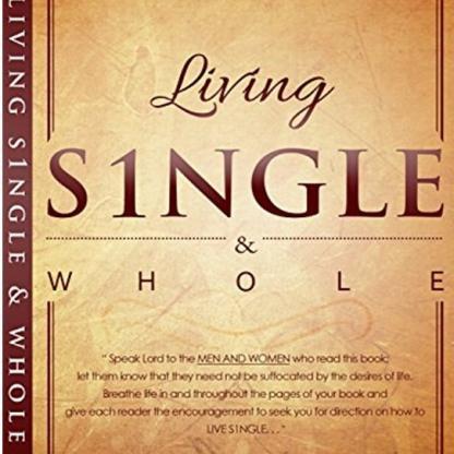 Living Single & Whole